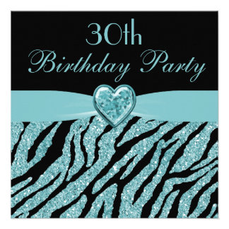 Teal Printed Heart Zebra Glitter 30th Birthday Personalized Invitation