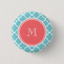 Teal Quatrefoil Pattern, Coral Monogram Pinback Button