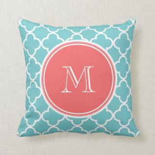 Teal Quatrefoil Pattern, Coral Monogram Throw Pillow at Zazzle