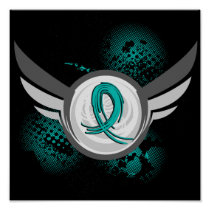 Teal Ribbon And Wings Ovarian Cancer Poster