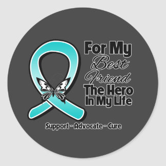 Teal Ribbon For My Hero My Best Friend Round Stickers