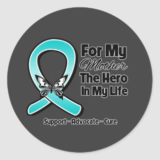 Teal Ribbon For My Hero My Mother Round Sticker