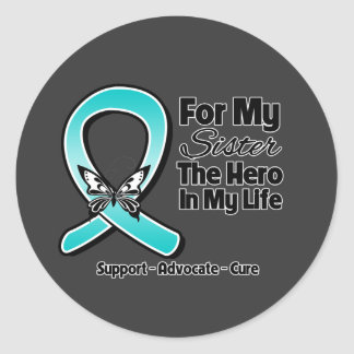 Teal Ribbon For My Hero My Sister Round Sticker