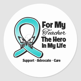 Teal Ribbon For My Hero My Teacher Round Stickers