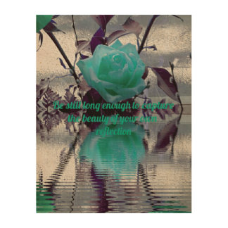 """Teal Rose Reflection """"Beauty of Your Reflection"""" Wood Wall Decor"""