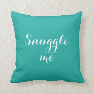 Teal Snuggle Me Throw Pillow