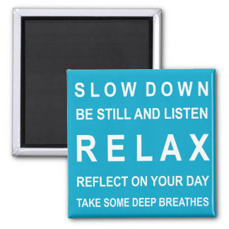 Teal & White Relax Motivational Message 2 Inch Square Magnet