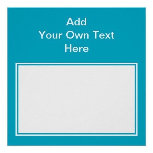 Teal with white area and text. poster
