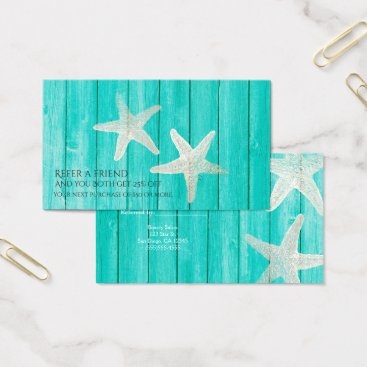 Beach Themed Teal Wood & Starfish Beach Elegant Refer a Friend Business Card