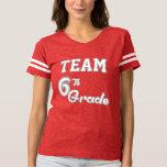 Team 6th Grade T-Shirt