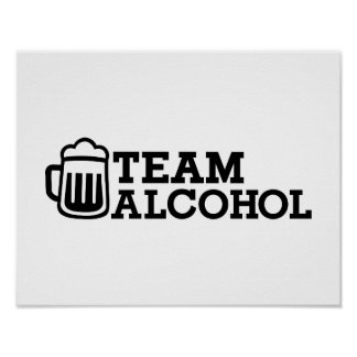 Team alcohol poster