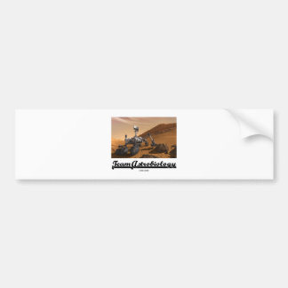 Team Astrobiology (Curiosity Mars Rover Landscape) Bumper Sticker