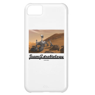Team Astrobiology (Curiosity Rover Mars Explore) iPhone 5C Covers