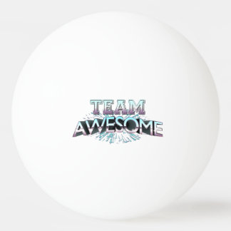 Team Awesome Ping-Pong Ball