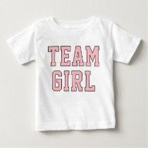 Team Baby Girl | Toddler Kid's Pink Shirt