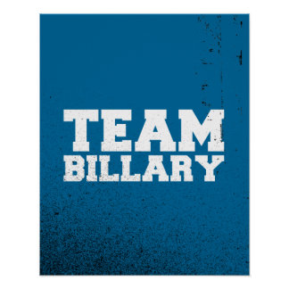 TEAM BILLARY CLINTON 2016 PRINT