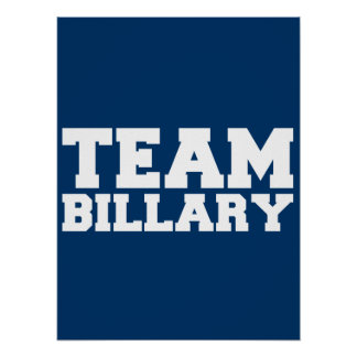 TEAM BILLARY CLINTON 2016 POSTERS