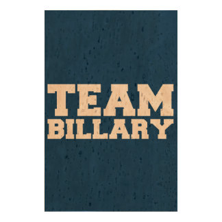 TEAM BILLARY CLINTON 2016 QUEORK PHOTO PRINT