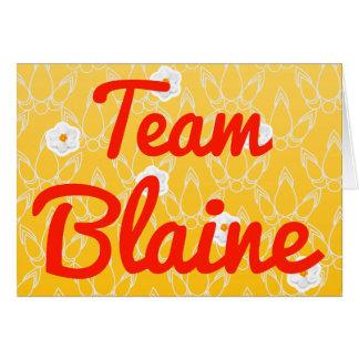 Team Blaine Greeting Card