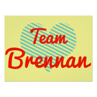 Team Brennan Posters