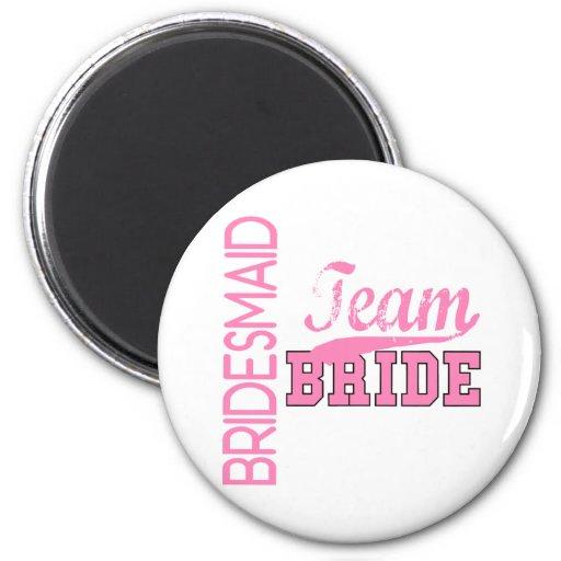 Team Bride 1 BRIDESMAID 2 Inch Round Magnet