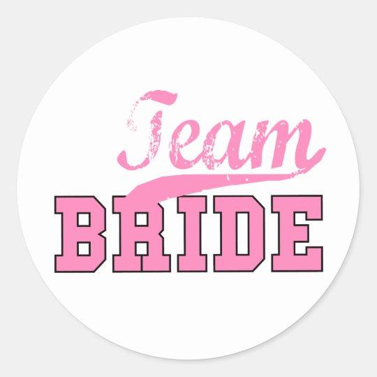 Team Bride 1 Classic Round Sticker
