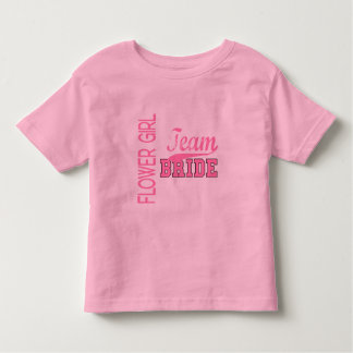 Team Bride 1 FLOWER GIRL Toddler T-shirt
