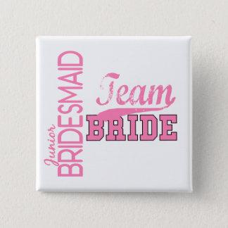 Team Bride 1 JUNIOR JR BRIDESMAID Button