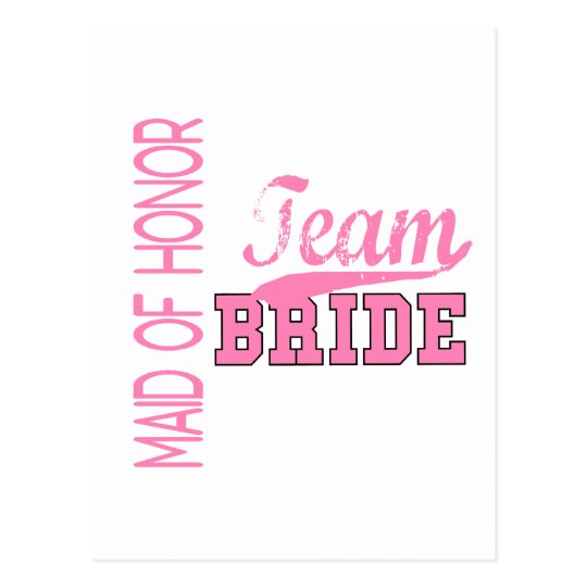 Team Bride 1 MAID OF HONOR Postcard