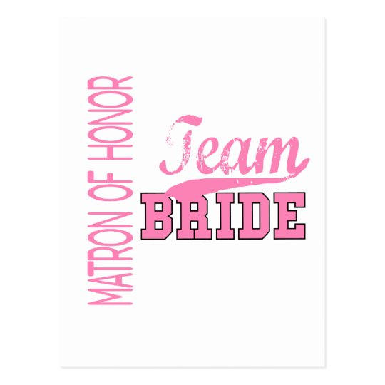 Team Bride 1 MATRON OF HONOR Postcard