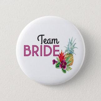 Team Bride Aloha Badges Bachelorette Pineapple Button
