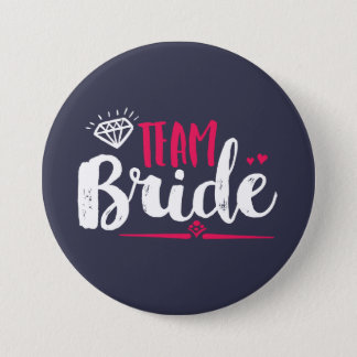 Team Bride Bachelorette Party Wedding Button
