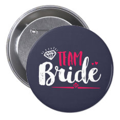 Team Bride Bachelorette Party Wedding Button at Zazzle