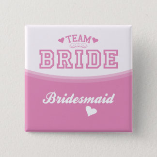 Team Bride Bridesmaid Button