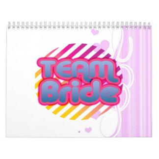 Team Bride Bridesmaids bachelorette wedding party Calendar