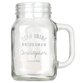 Team Bride Bridesman Personalized Mason Jar