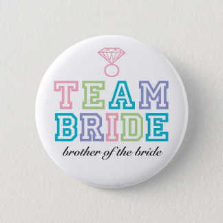 Team Bride Brother Button