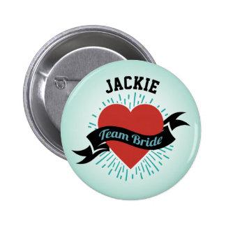 Team Bride 2 Inch Round Button