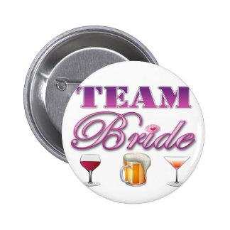 Team Bride Drinks Bridesmaids Wedding Bridal Party Pinback Button