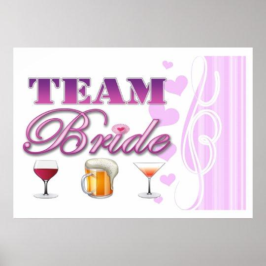 Team Bride Drinks Bridesmaids Wedding Bridal Party Poster