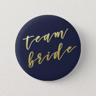 Team Bride   Faux Gold Script White Button