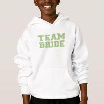 Team Bride (Green) Hoodie