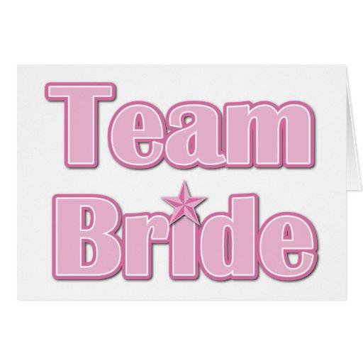 Team Bride Greeting Cards