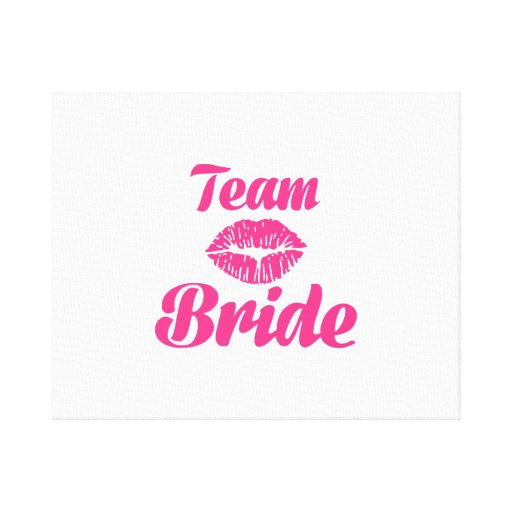 Team Bride kiss Stretched Canvas Print