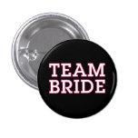 Team Bride Pink Outline Black Pinback Button