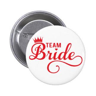 Team Bride, red word art text design for t-shirt Button