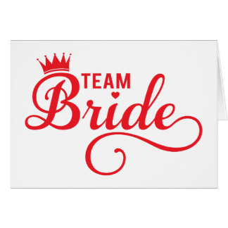 Team Bride, red word art text design for t-shirt Card