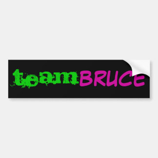 Team Bruce Bumper Sticker