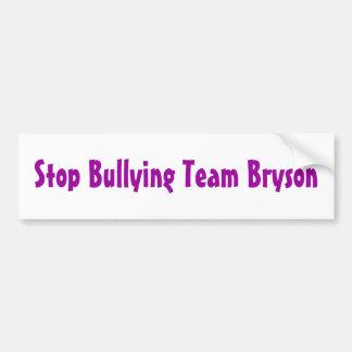 Team Bryson - Anti-Bullying bumper sticker 2 Car Bumper Sticker