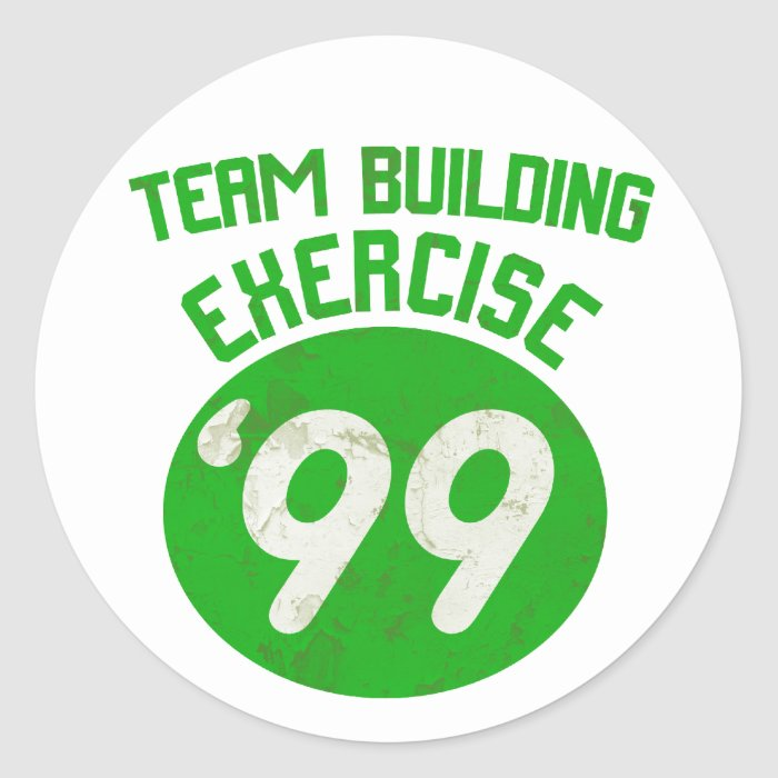Team Building Exercise '99 Classic Round Sticker